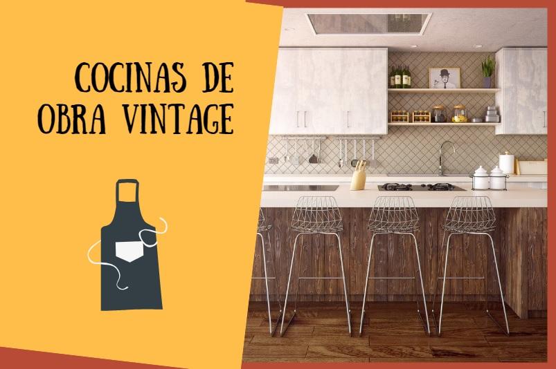 Consejos para hacer tus cocinas de obra con un aire vintag
